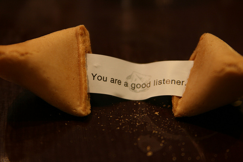 I am a good listener, apparently